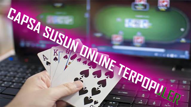 Info Seputar Capsa Susun Online Deposit Murah