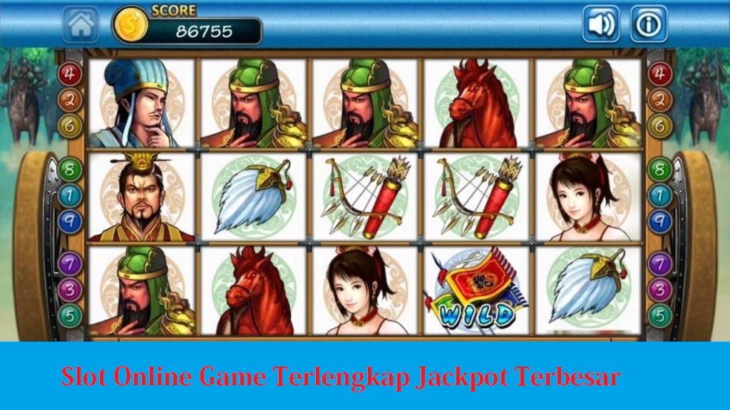 Slot Online Game Terlengkap Jackpot Terbesar
