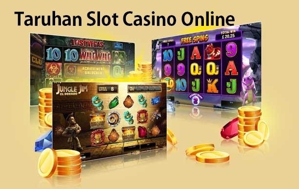 Taruhan Slot Casino Online Yang Sedang Viral